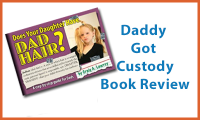 Does Your Daughter Have Dad Hair? Book Review
