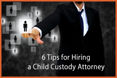 Six Tips for Hiring a Child Custody Attorney by Fred Campos https://www.DaddyGotCustody.com