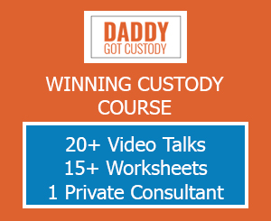 Click for Daddy Got Custody Course