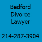 Click for Bedford Divorce Lawyer